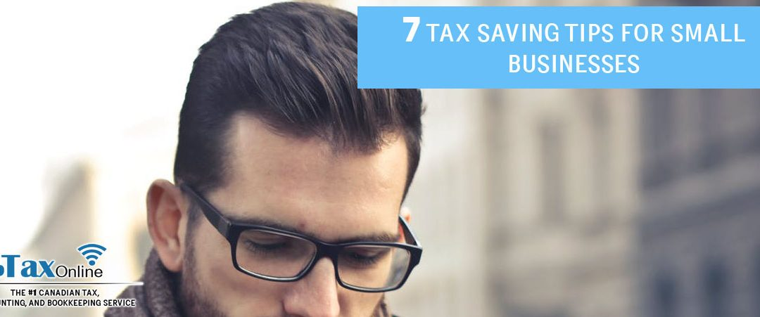 7 Tax Saving Tips for Canadian Businesses