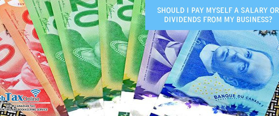 Should I Pay Myself Salary or Dividends from my Business?